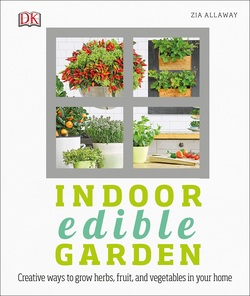 باغ خوراکی خانگی؛ روشهای خلاقانه برای پرورش گیاهان، میوهها و سبزیجات در خانه شما