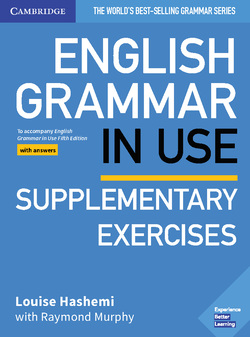 English Grammar in Use Supplementary Exercises Book with Answers: To Accompany English Grammar in Use